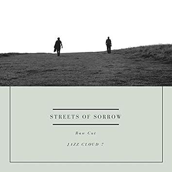 Streets of Sorrow (Raw Cut)