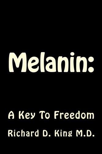Melanin:: A Key To Freedom
