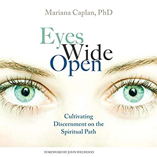 Eyes Wide Open                   By:                                                                                                                                 Mariana Caplan                               Narrated by:                                                                                                                                 Allyson Finn                      Length: 9 hrs and 40 mins     Not rated yet     Overall 0.0