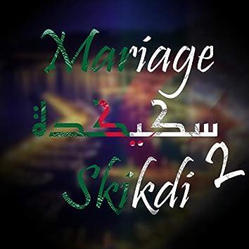 Mariage Skikdi Vol.2 Partie 1