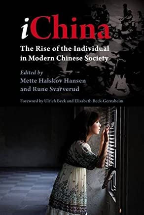 IChina: The Rise of the Individual in Modern Chinese Society