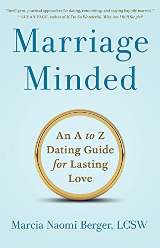 Marriage Minded: An A to Z Dating Guide for Lasting Love