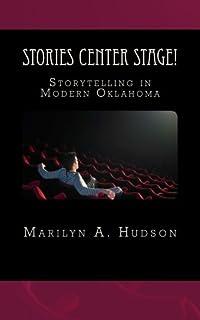 Stories Center Stage: Storytelling in Modern Oklahoma