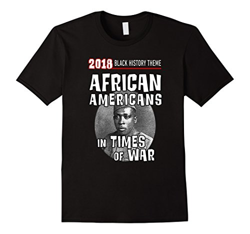 2018 African Americans in Times of War Theme T-shirt