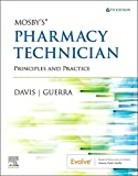 Mosby's Pharmacy Technician E-Book: Principles and Practice (English Edition)