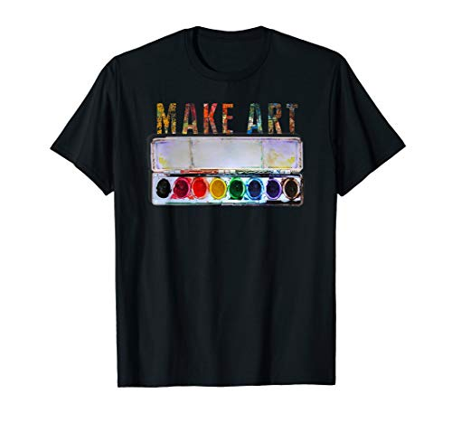 MAKE ART | Funny Artist Painting Teacher Humor T-Shirt