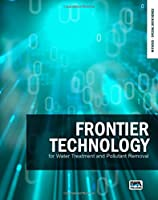 Frontier Technology for Water Treatment and Pollutant Removal (In Focus - Special)