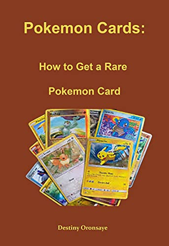 Pokemon Cards: How to Get a Rare Pokemon Card (English Edition)