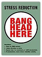Stress Reduction Bang Head Here ティンサイン ポスター ン サイン プレート ブリキ看板 ホーム バーために
