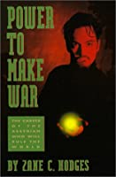 Power to Make War 1879534010 Book Cover