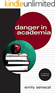 Danger in Academia (Strangers on This Road Series Book 2)