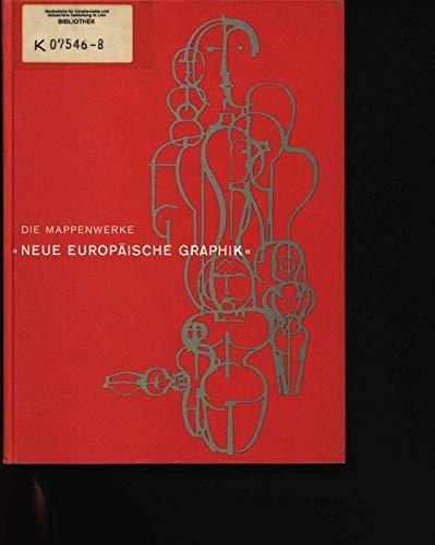 Die künstlerische Graphik des Bauhauses: Die Mappenwerke 'Neue Europäische Graphik'