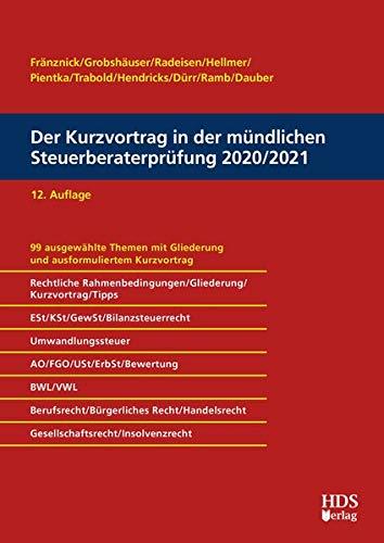 Der Kurzvortrag in der mündlichen Steuerberaterprüfung 2020/2021