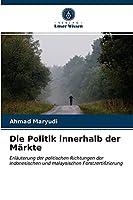Die Politik innerhalb der Maerkte