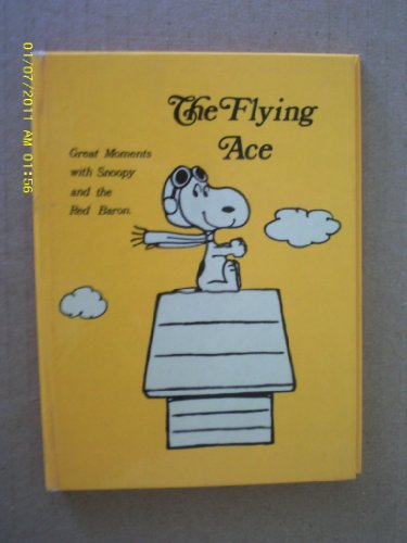 The Flying Ace: Great Moments with Snoopy and the Red Baron