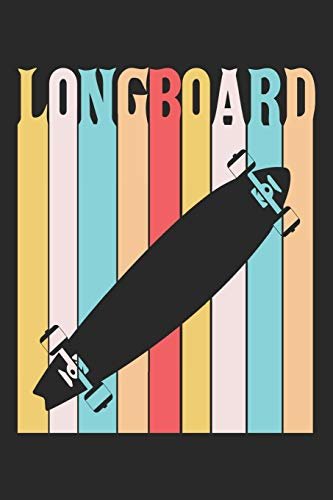 Longboard: Longboard Notebook Blank Line Longboarding Journal Lined with Lines 6x9 120 Pages Checklist Record Book Take Notes Gift Planner Paper Men ... Longboard Lovers Longboarder Skate