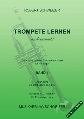 TROMPETE LERNEN 1 LEICHT GEMACHT - Ausgabe in C