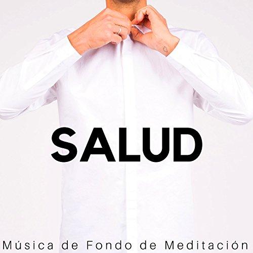 Salud - Música de Fondo de Meditación para Metodos de Relajacion con Musica Relajante New Age