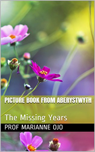 Picture Book from Aberystwyth: The Missing Years (English Edition)