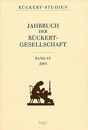 Jahrbuch Der Ruckert Gesellschaft: 15