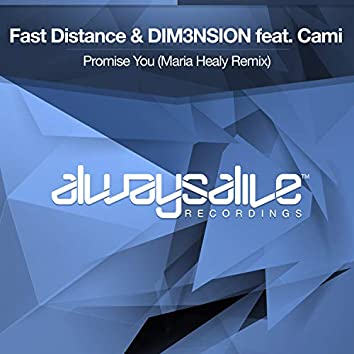 Promise You (Maria Healy Remix)