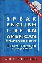 Speak English Like an American: for Native Russian Speakers (Book & Audio CD set)