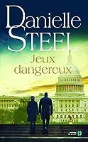 Steel, D: Jeux dangereux
