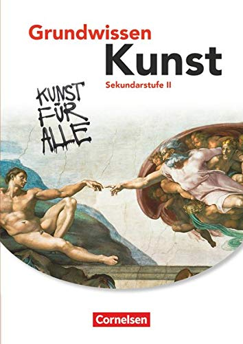 Grundwissen Kunst: Schülerbuch