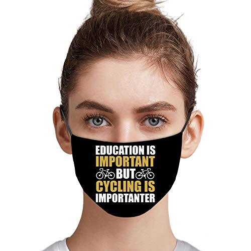 Mountain Bike Shirts,Education Important But Bicycling Is Importanter Cloth Printed Face Mask For Men Women Reusable
