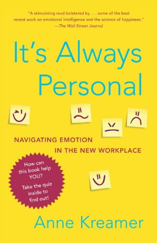 It's Always Personal: Navigating Emotion in the New Workplace (English Edition)
