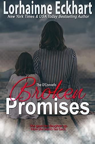 Promesas rotas (Los O'Conell 16) de Lorhainne Eckhart