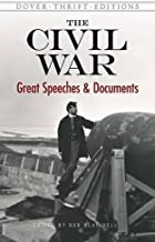 Civil War: Great Speeches and Documents