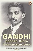 Gandhi Before India by Ramachandra Guha (2014-10-02)