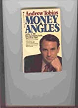 Money Angles by Andrew Tobias (1985-10-01)