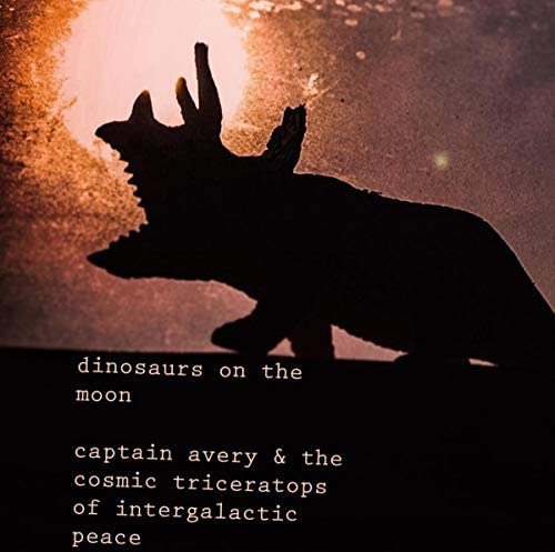 Captain Avery & the Cosmic Triceratops of Intergalactic Peace