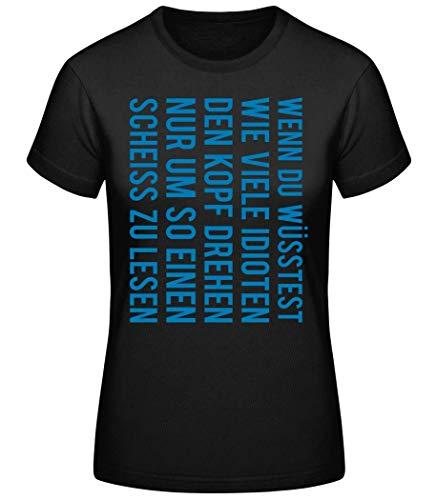 Shirtinator Wie viele Idioten drehen den Kopf | Geschenk Idiot T-Shirt für Frauen | Witziges T-Shirt Original (Schwarz, XL)