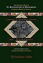 Commentaries on the First Book of Sentences : On the One and Triune God