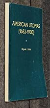 American Utopias (1683-1900). Evolution Versus Revolution: a Descriptive and Bibliographical Dictionary