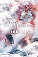 Collection of Dreams