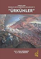 """Kirgizlarin Özgürlük Esitlik Bagimsizlik Mücadeleleri ve """"Ürkünler"""""""