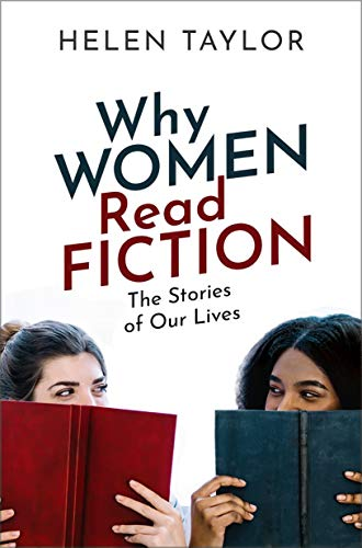 Why Women Read Fiction by Helen Taylor'