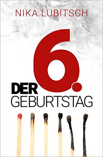 quemar Quizás para ver  Der 6. Geburtstag eBook: Lubitsch, Nika: Amazon.de: Kindle-Shop