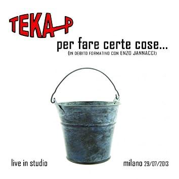 Per fare certe cose... (In debito formativo con Enzo Jannacci - Live)