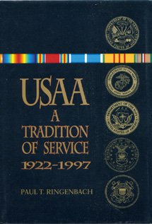 USAA: A Tradition of Service, 1922-1997