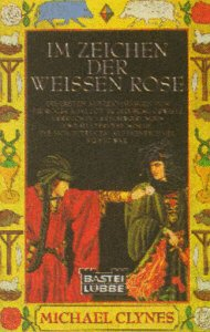 Im Zeichen der Weissen Rose (Allgemeine Reihe. Bastei Lübbe Taschenbücher)