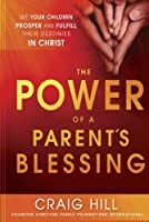 The Power of a Parent's Blessing