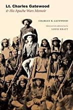 BY Gatewood, Charles B ( Author ) [{ Lt. Charles Gatewood & His Apache Wars Memoir By Gatewood, Charles B ( Author ) Jan - 01- 2009 ( Paperback ) } ]