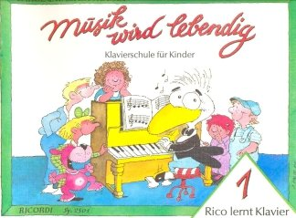 RICO LERNT KLAVIER 1 - arrangiert für Klavier [Noten / Sheetmusic] Komponist: NOONA CAROL + WALTER