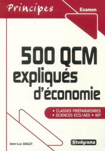 500 QCM expliqués d'économie (Principes)
