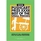 The Pushcart Prize XXXII: Best of the Small Presses, 2008: 32